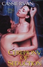 Ceremony of seduction